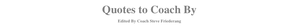 Quotes to Coach By